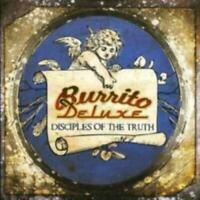 BURRITO DELUXE: DISCIPLES OF THE TRUTH [CD]