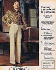 PUBLICITE ADVERTISING 114 1977 KARTING pour hommes pantalons