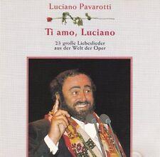 Luciano Pavarotti Ti amo, Luciano-23 große Liebeslieder aus der Welt de.. [2 CD]