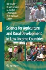 Science for Agriculture and Rural Development in Low-Income Countries (2008,...