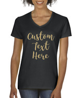 Add Your Own Text - Personalized Woman V Neck TShirt, Custom T-Shirts For Women