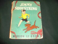 Jimmy Shoestring by Marion Le Bron / Lea Norris 1938 Grosset & Dunlap Hard Cover