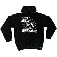 Fishing Hoodie I Make Fish Come top angling fish rod reel funny BirthdayHOODY