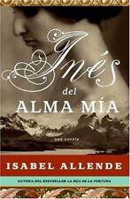 Ines del Alma Mia: Una Novela (Spanish Edition)