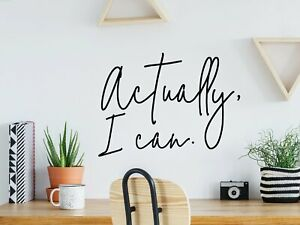 Actually, I Can | Office Decal