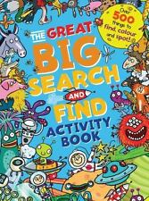 The Great Big Search and Find Activity Book: Over 500 things to find, color a...