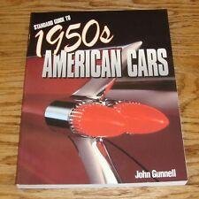 Standard Guide to 1950s American Cars Book John Gunnell