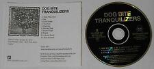 Dog Bite  Tranquilizers  2014 U.S. promo cd  -Rare!