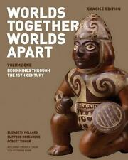 Worlds Together, Worlds Apart : A History of the World - From the Beginnings ...