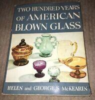 200 Years Of American Blown Glass-1950-H/C-D/J-Helen& George McKearin