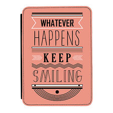 Whatever Happens Mantiene Sonriente Kindle Paperwhite Toque PU Cuero Funda Libro