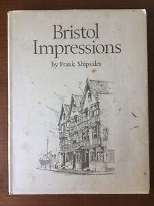 Bristol Impressions. Signed copy