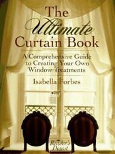 The Ultimate Curtain Book: A Comprehensive Guide to Creating Your Own Window Tre