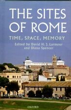 Sites Rome Ancient Medieval Renaissance Monuments Architecture Ovid Livy Horace