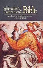 The Storyteller's Companion to the Bible Volume 5 Old Testament Wisdom
