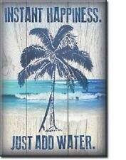 INSTANT HAPPINESS JUST ADD WATER, BEACH PALM TREES Retro Vintage Tin Sign Magnet