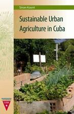 Sustainable Urban Agriculture in Cuba (Contemporary Cuba)-ExLibrary