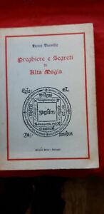 LIBRO: PREGHIERE E SEGRETI DI ALTA MAGIA - di Henry Durville . ediz rebis.......