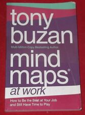 MIND MAPS AT WORK ~ Tony Buzan ~ BE BEST AT YOUR JOB & STILL HAVE TIME TO PLAY