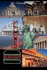 Lcm and Hcf of Democracy : Paradigm of Hamburger and Vadapaav by Kishan...