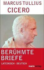 Berühmte Briefe - Marcus Tullius Cicero - 9783865391971