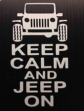 Keep Calm And JEEP On WRANGLER OFF ROAD 4x4 Decal Sticker You pick COLOR