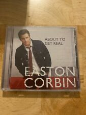 About To Get Real, Easton Corbin