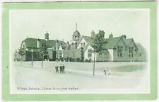 PORT SUNLIGHT - Wirral - Village Schools - Church Drive - c1900s era postcard