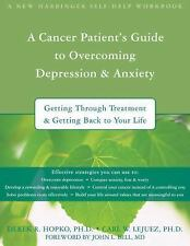 A New Harbinger Self-Help Workbook: Cancer Patient's Guide to Overcoming...