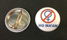 """No Ma'am - TV SHOW - 1"""" Pinback Button Pin - Married With Children"""
