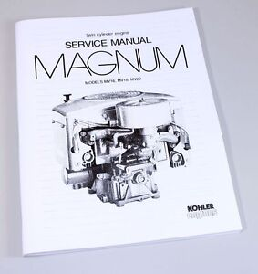 KOHLER MAGNUM MV16 MV18 MV20 TWIN CYLINDER ENGINE SERVICE REPAIR MANUAL BOOK