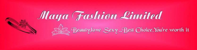 Maya Fashion Limited