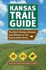Kansas Trail Guide : The Best Hiking, Biking, and Riding in the Sunflower...