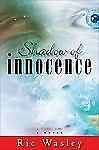 Shadow of Innocence A Novel by Ric Wasley  Hardcover with dust jacket EUC