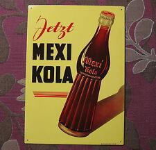 ORIGINAL MEXI KOLA COLA BLECHSCHILD  LIMONADE BLECH EMAILLESCHILD 60er JAHRE