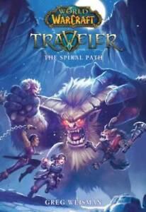 The Spiral Path (World of Warcraft: Traveler, Book 2) - Paperback - GOOD