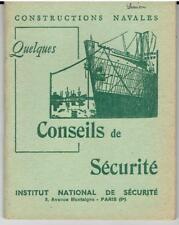 CONSTRUCTIONS NAVALES Quelques conseils de sécurité 1955 / marine marin