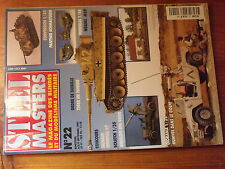 $$z Revue Steel Masters N°22 Tiger Tunisie  Panther Schmalturm  Weasel M29
