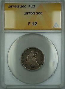 1875-S Seated Liberty Silver 20c Coin ANACS F-12