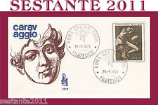 ITALIA FDC VENETIA 1973 CARAVAGGIO ANNULLO ROMA  (F219)