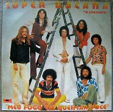 Super Bacana O Conjunto Meu Fogo Vai Queimar Voce PoP Rock Brazil 1978 MINT