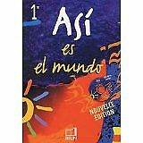 Reynald Montaigu, Elisabeth Mazoyer et J - Espagnol Asi es el mundo 1e (1CD audi