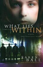 What Lies Within (Family Honor Series #3), Ball, Karen, Good Book