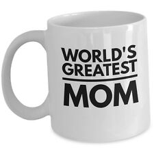 Worlds Greatest Mom Coffee Mug - Ceramic Tea Cup for Mother Birth Day Gift White