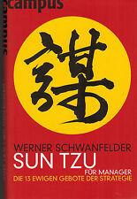 Schwanfelder, Sun Tzu für Manager, d. 13 ewige Gebote der Strategie, Campus 2004
