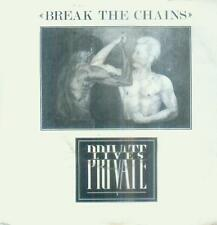 "7"" Private Lives/Break The Chains (NL)"