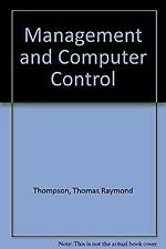 Management and Computer Control by Thompson, Thomas Raymond