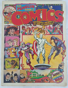 The Penguin Book of Comics - 1975 By George Perry and Alan Aldridge
