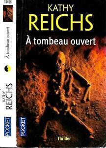 KATHY REICHS--A TOMBEAU OUVERT--Pocket Thriller