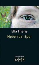 ELLA THEISS - NEBEN DER SPUR
